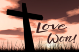 The words Love Won written in the sky next to a cross.