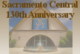Sacramento Central 130th Anniversary