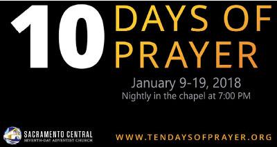 10 Days of Prayer January 9-19, 2018 – Sacramento Central