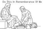 Jesus washes the feet of an Apostle. Do this in rememberance of me.