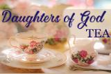 Daughters Of God Tea