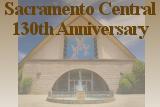 Sacramento Central 130th Anniversary