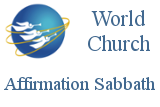 World Church Affirmation Sabbath