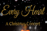 Every Heart: A Christmas Concert