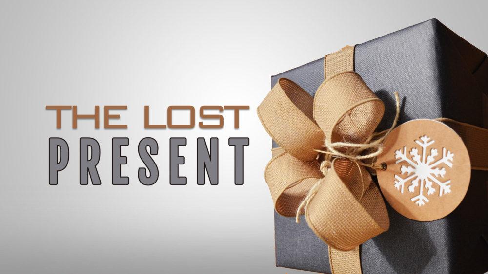 The Lost Present
