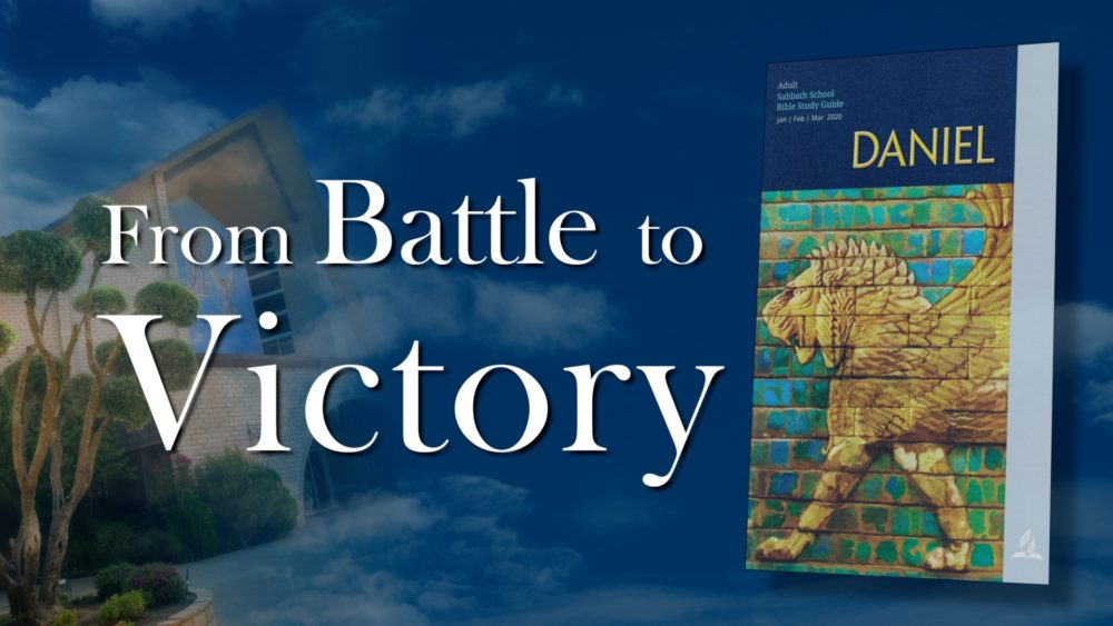 Daniel: From Battle To Victory (11 of 13)