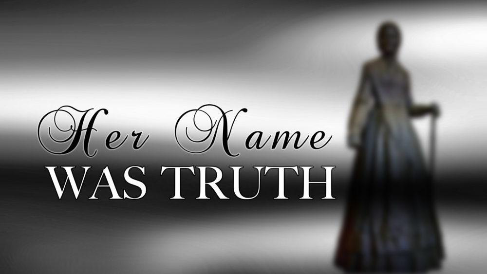 Her Name Was Truth