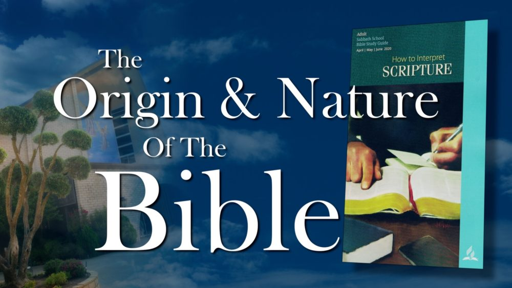 The Scriptures: The Origin & Nature Of The Bible (2 of 13)