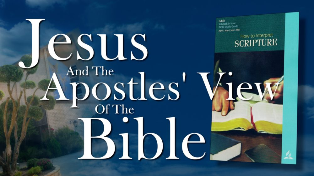 The Scriptures: Jesus & The Apostles View Of The Bible (3 of 13) Image