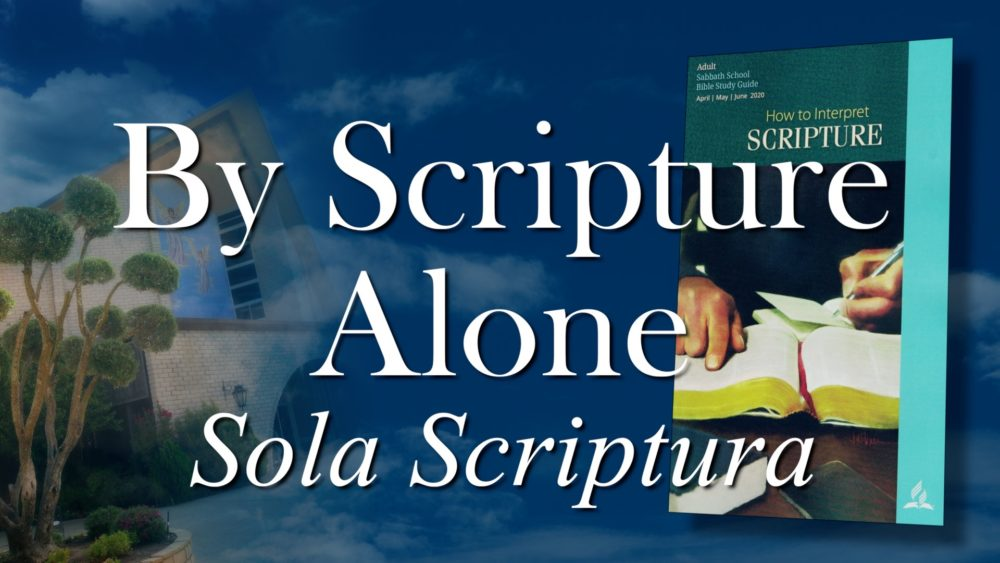 The Scriptures: By Scripture Alone - Sola Scriptura (5 of 13) Image