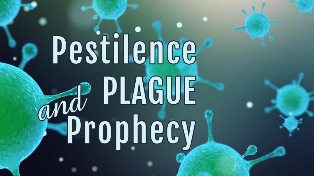 Pestilence, Plague & Prophecy