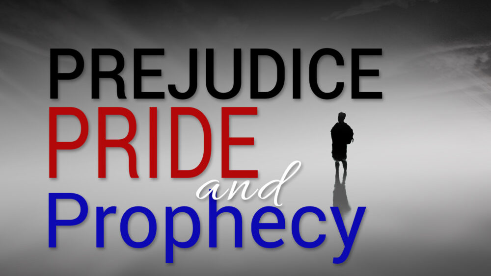 Prejudice, Pride & Prophecy Image