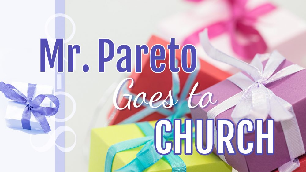 Mr. Pareto Goes To Church