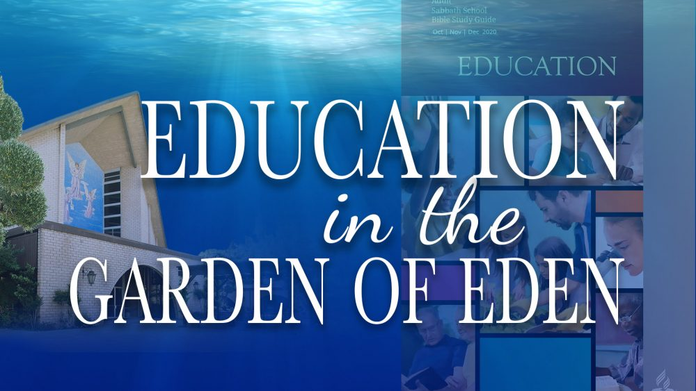 Education: Education In The Garden Of Eden (1 of 13)