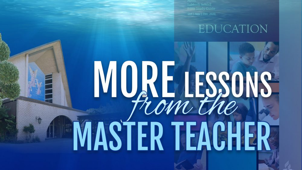 "Education: ""More Lessons From The Master Teacher\"