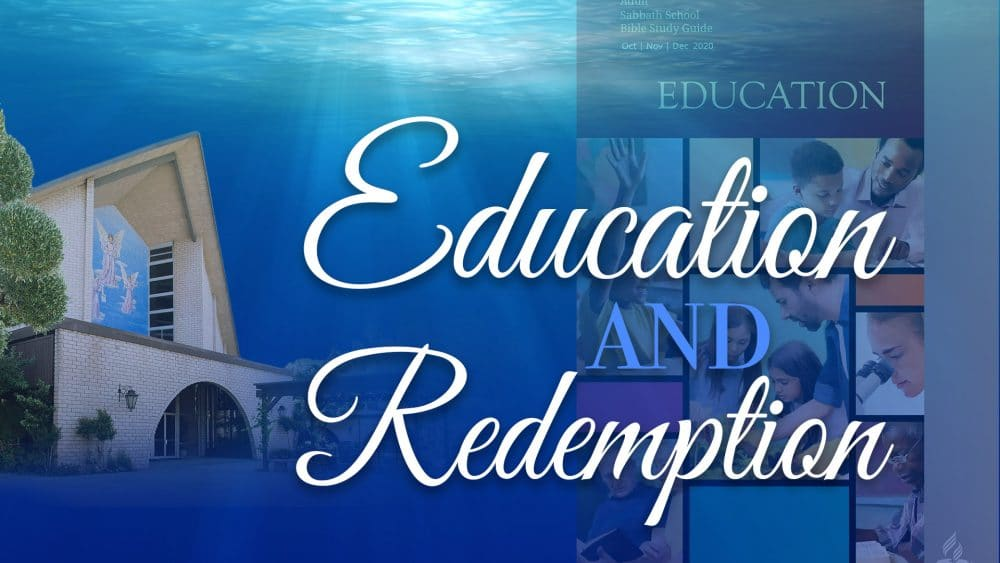 "Education: ""Education & Redemption"