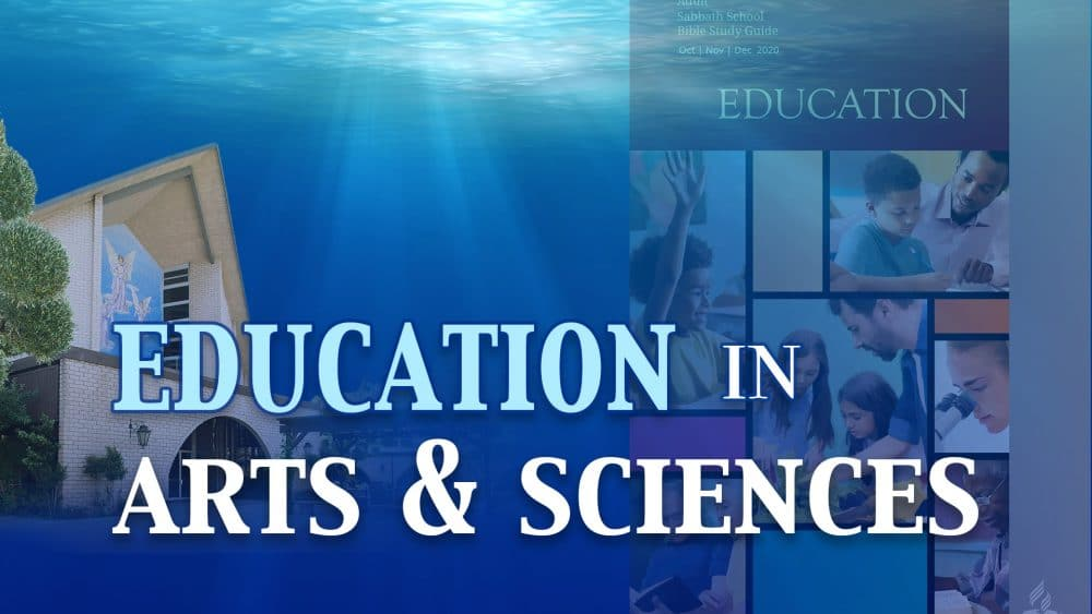 "Education: ""Education In Arts & Sciences"
