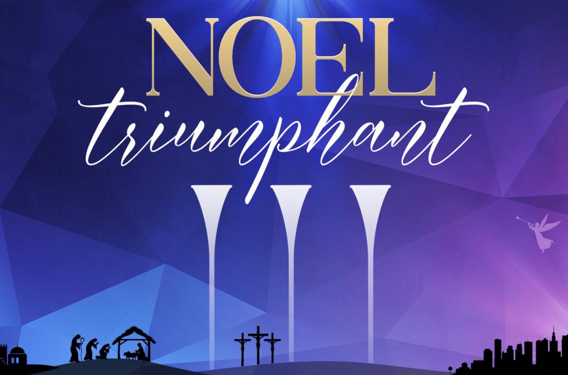 Noel Triumphant