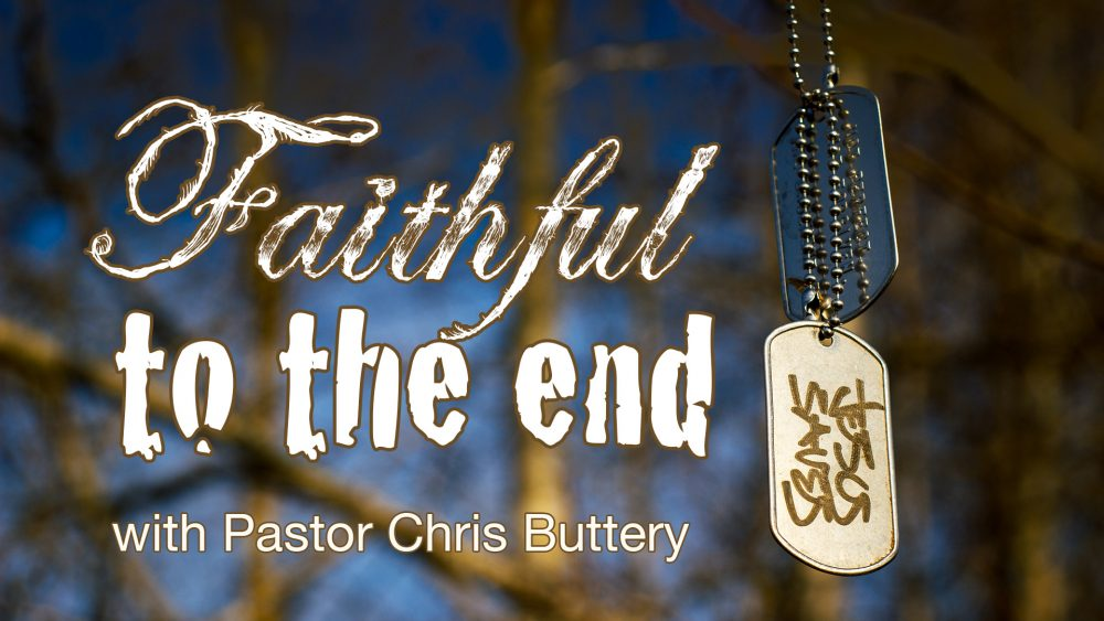 Faithful To The End Image