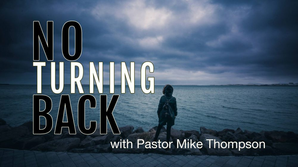 No Turning Back Image