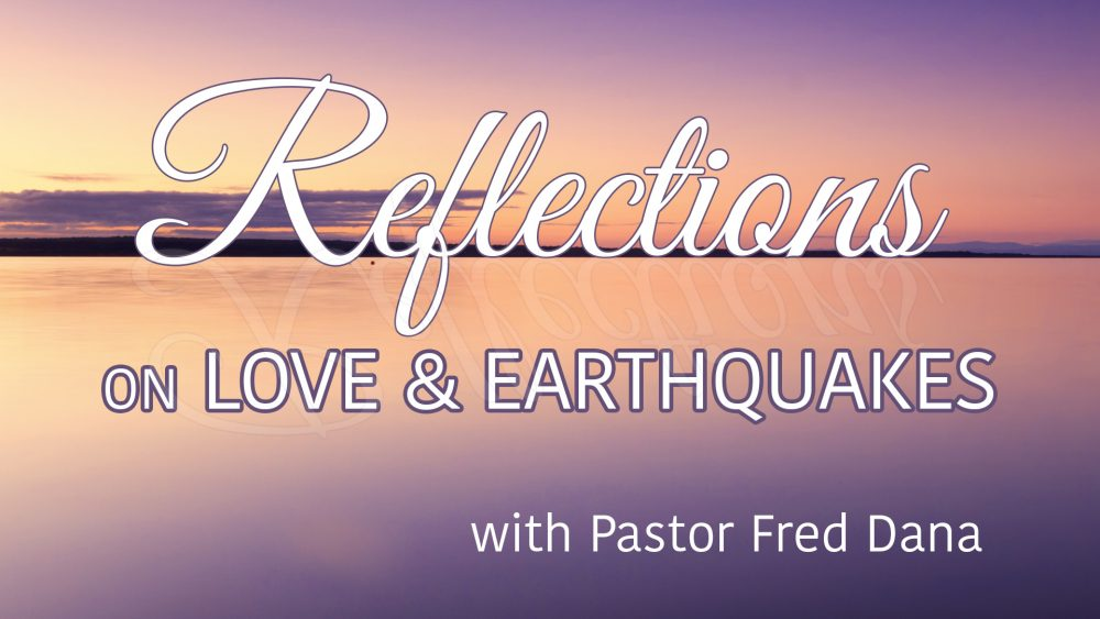 Reflections On Love & Earthquakes Image