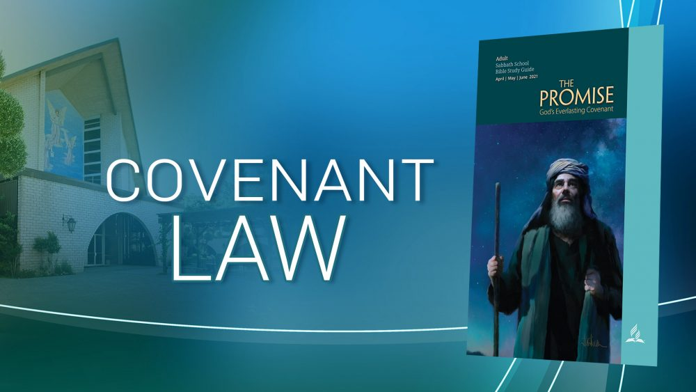 """The Promise: """"Covenant Law"""