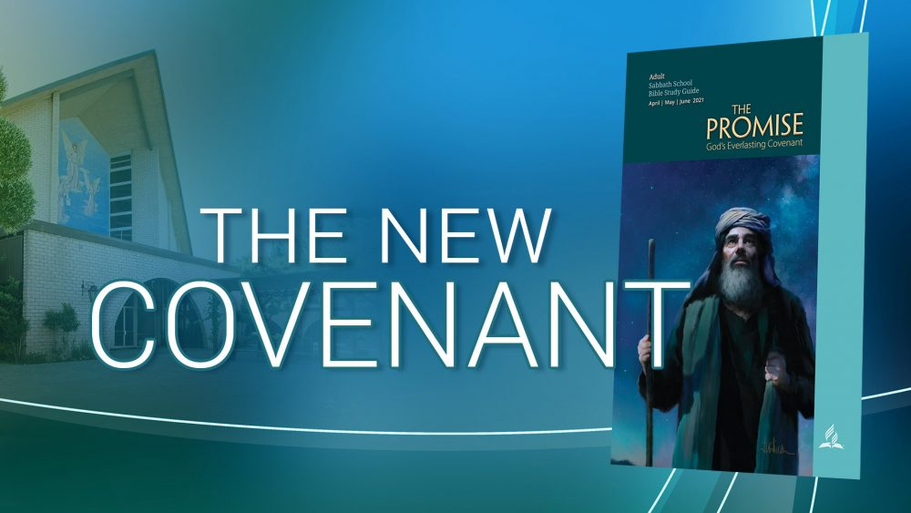 """The Promise: """"The New Covenant\"""
