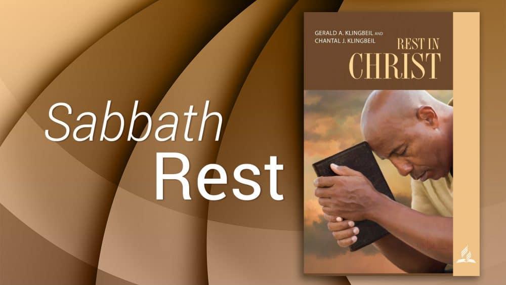 """Rest in Christ: """"Sabbath Rest\"""