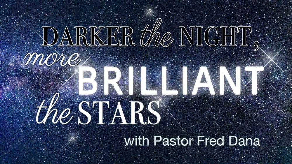 Darker the Night, More Brilliant the Stars Image
